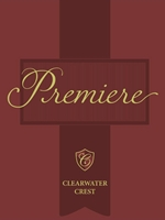 Premiere by Clearwater Crest